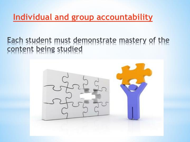 Individual and group accountability