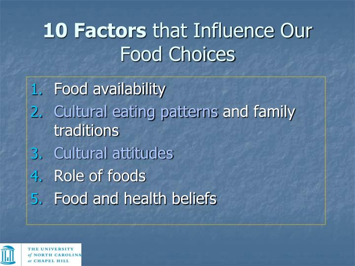 the factors that influence food decisions Four types of psychological factors affecting the consumer buying behavior are perception, motivation, learning, beliefs, and attitudes psychological factors play a significant role in determining buying decision.