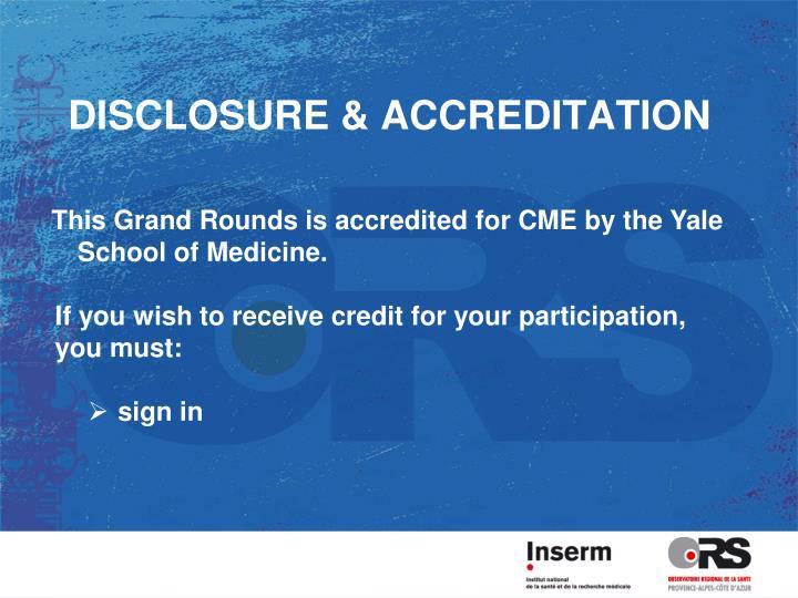 Disclosure accreditation