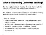 what is the steering committee deciding