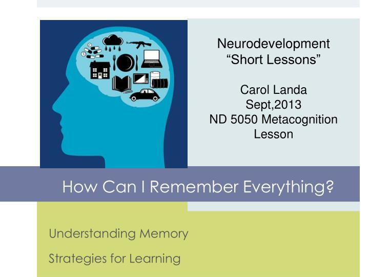 a study of memory strategies for