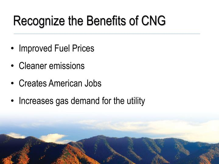 Recognize the Benefits of CNG