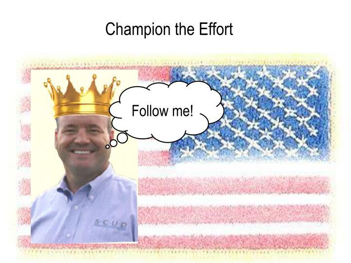 Champion the Effort