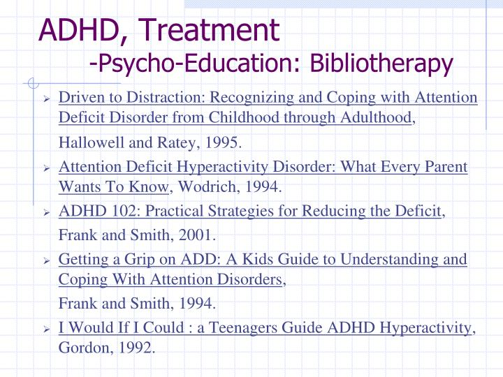 driven to distraction recognizing and coping with attention deficit disorder from childhood through adulthood