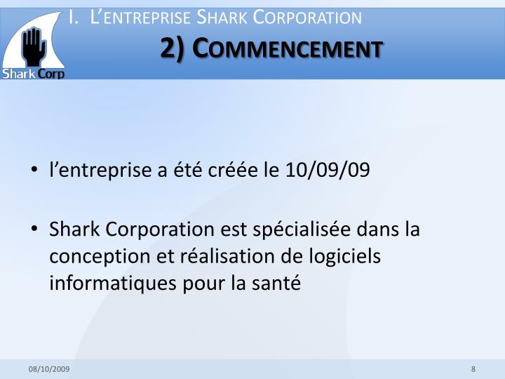 I.  L'entreprise Shark Corporation