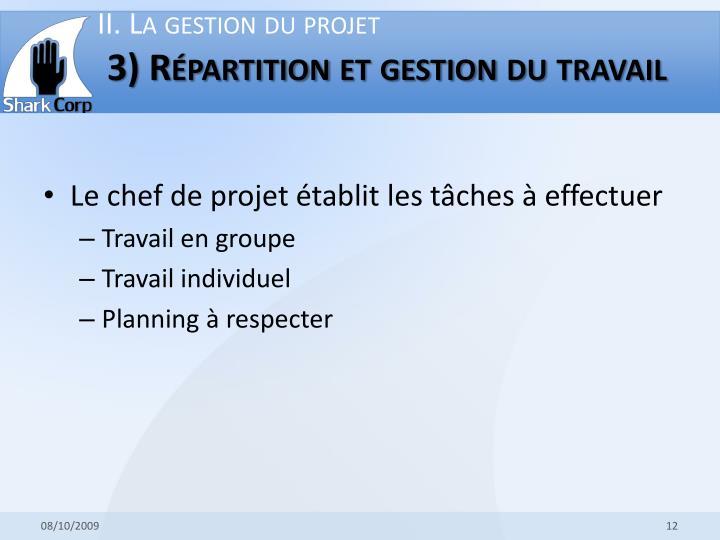 II. La gestion du projet
