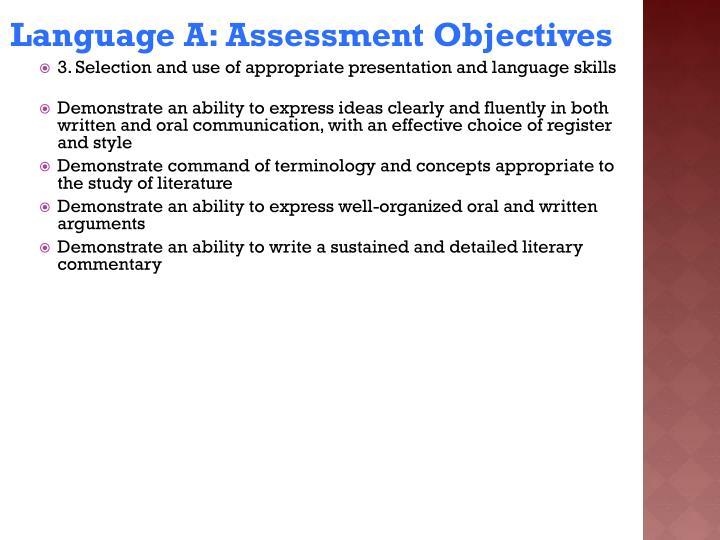 Language A: Assessment Objectives