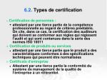6 2 types de certification