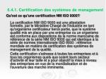 6 4 1 certification des syst mes de management