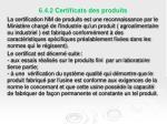 6 4 2 certificats des produits