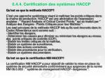 6 4 4 certification des syst mes haccp