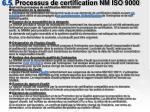 6 5 processus de certification nm iso 9000