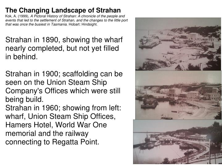 The Changing Landscape of Strahan