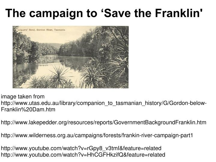 The campaign to 'Save the Franklin'