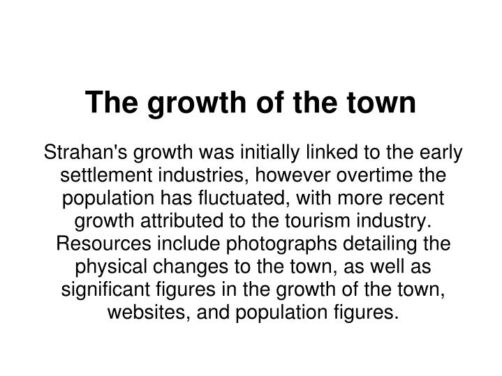The growth of the town