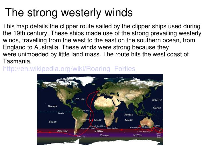 The strong westerly winds