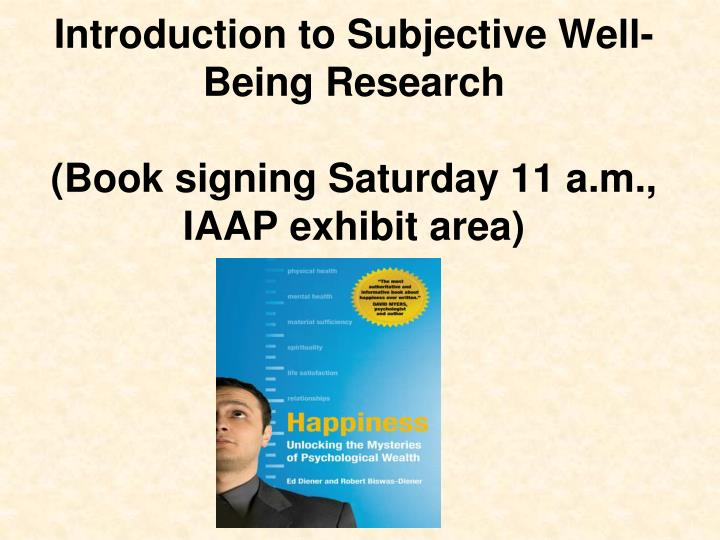 subjective well-being essay Subjective well-being and physical health: a narrative literature review with suggestions for future research alex zautra ann hempel arizona state university a bst ract  health and well-being, many of the papers we read would still have significant findings to report.