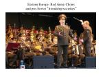 eastern europe red army choirs and pro soviet friendship societies