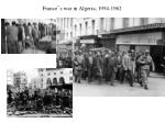france s war in algeria 1954 1962
