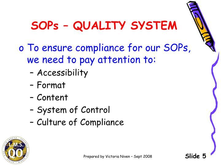 SOPs – QUALITY SYSTEM