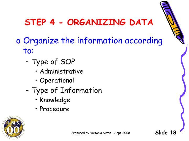STEP 4 - ORGANIZING DATA