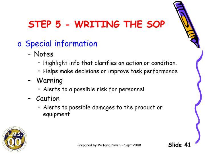 STEP 5 - WRITING THE SOP