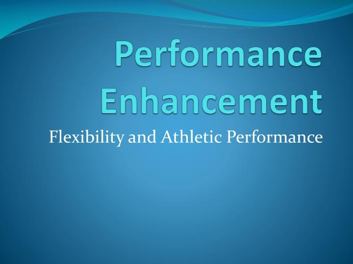 performance enhancement n.