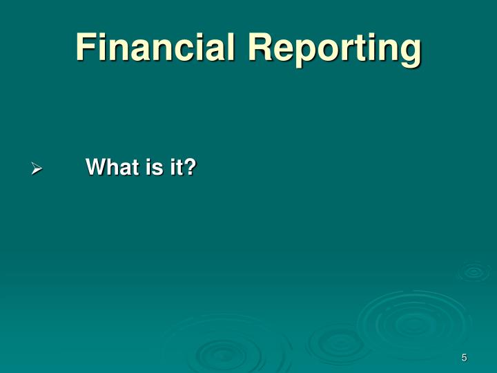 Financial Reporting