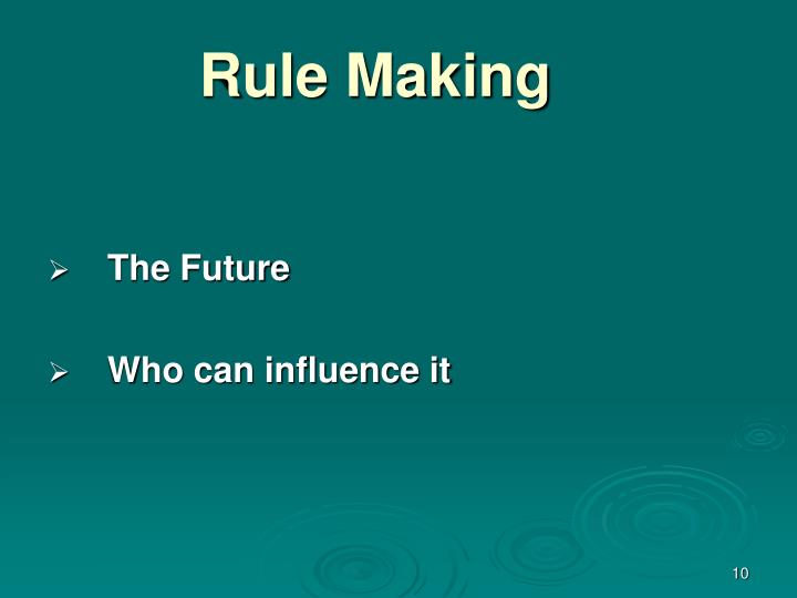 Rule Making