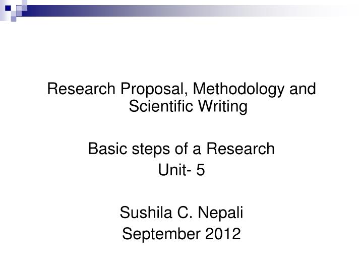 research proposal writing steps British journal of midwifery • december 2010 • vol 18, no 12 791 research a 15-step model for writing a research proposal t he word research is used in everyday.