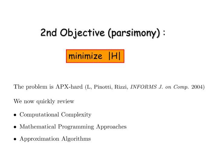 2nd Objective (parsimony)