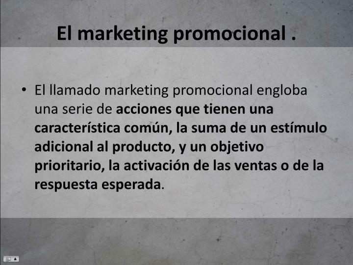 El marketing promocional .