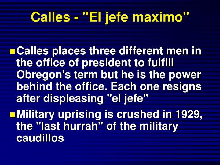 """Calles - """"El jefe maximo"""""""