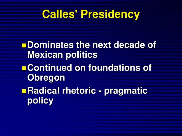 Calles' Presidency
