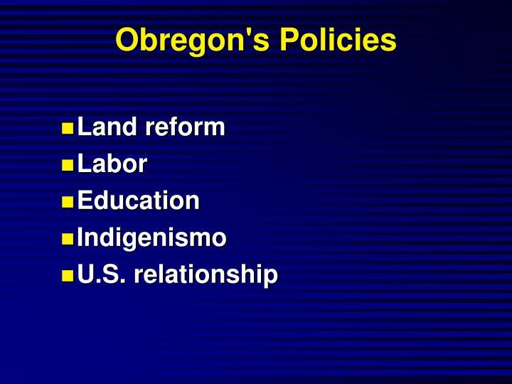 Obregon's Policies