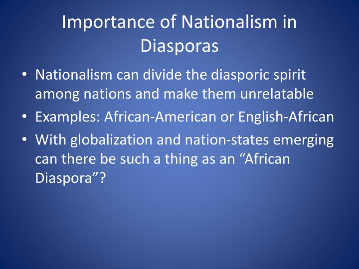 Importance of Nationalism in Diasporas
