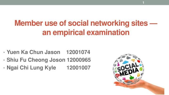 member use of social networking sites an empirical examination n.