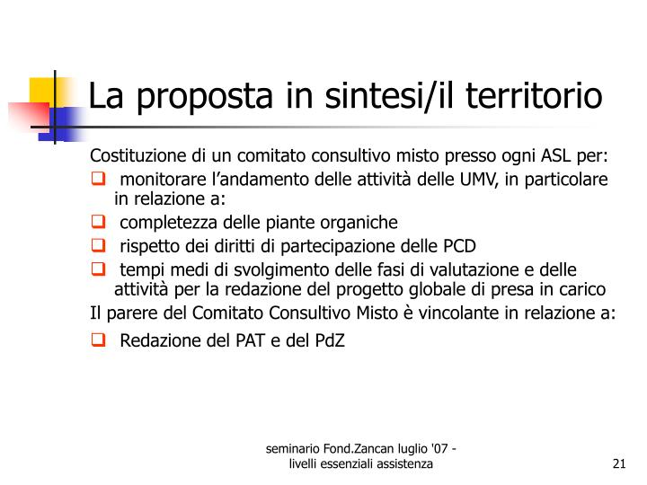 La proposta in sintesi/il territorio