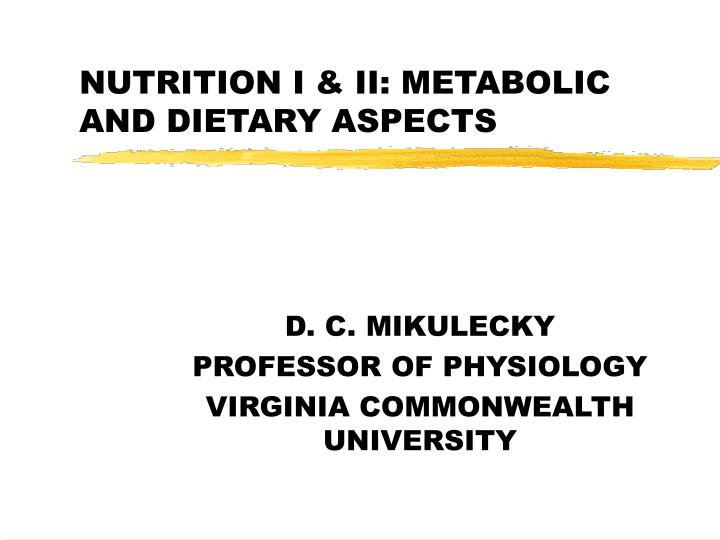 nutrition i ii metabolic and dietary aspects n.