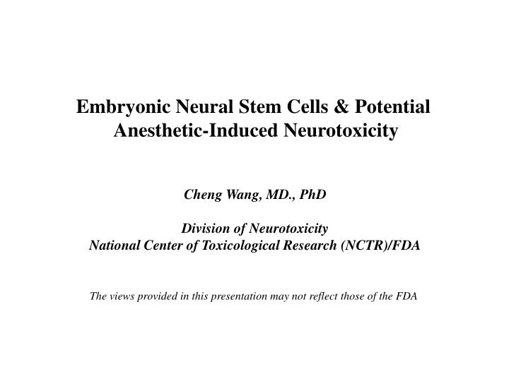 Embryonic Neural Stem Cells & Potential