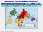 le capitalisme et l imp rialisme refa onnent le monde