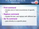 find replace and go to commands