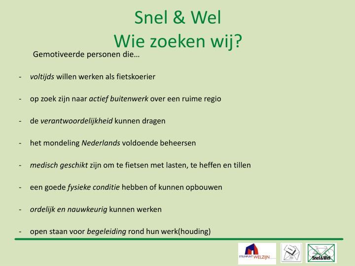 Snel & Wel