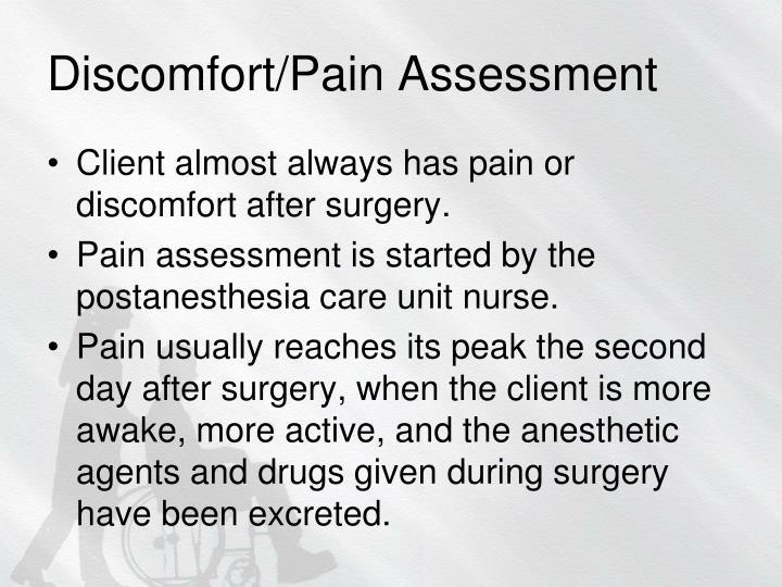 Discomfort/Pain Assessment