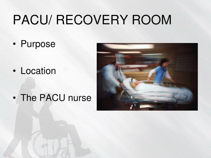 Pacu recovery room