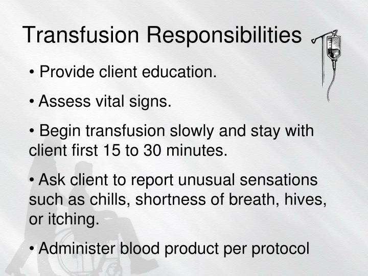 Transfusion Responsibilities