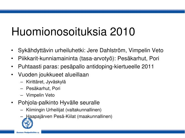 Huomionosoituksia 2010