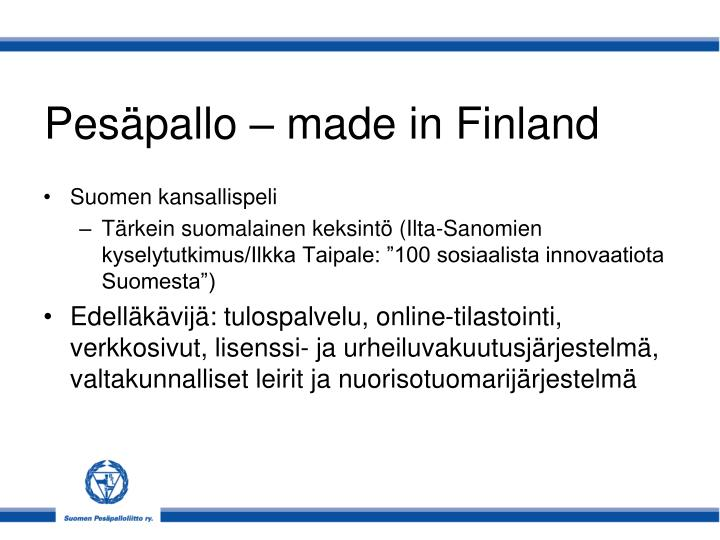 Pesäpallo – made in Finland