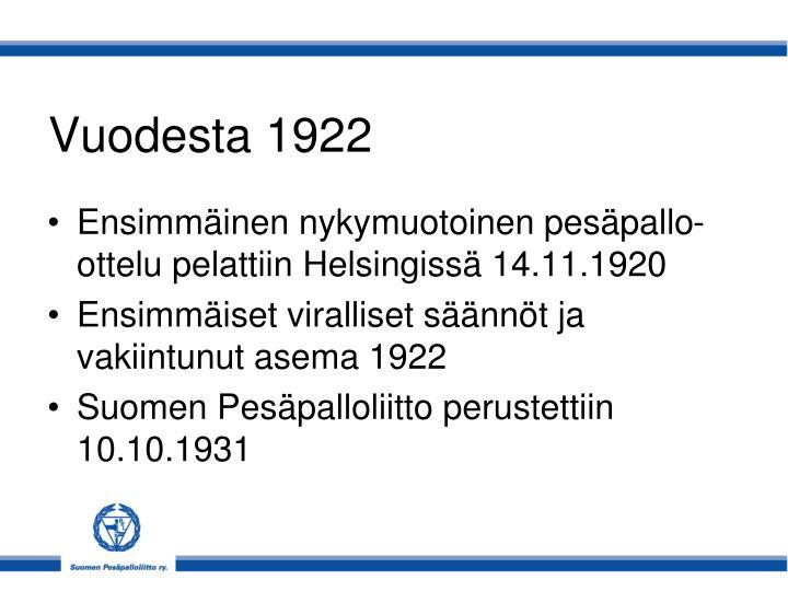 Vuodesta 1922