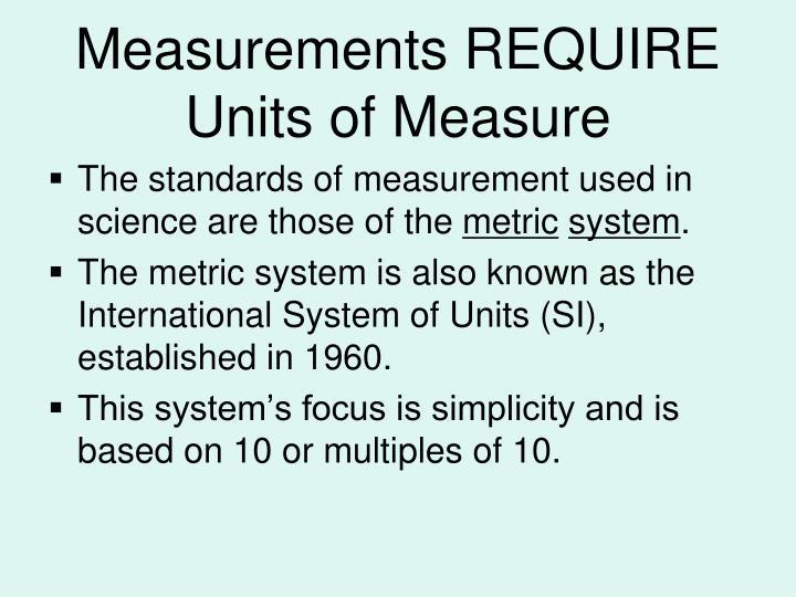 Measurements REQUIRE